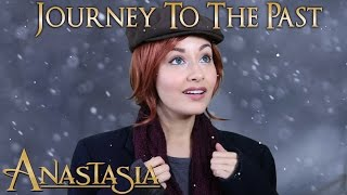 getlinkyoutube.com-Anastasia - Journey to the Past (cover by Bri Ray)
