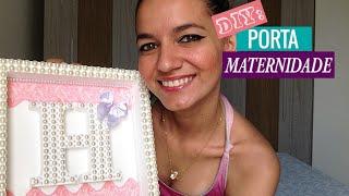 getlinkyoutube.com-DIY: Porta Maternidade (quadro decorativo) - Novo Umbiguinho