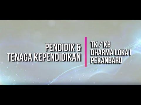 Pendidik & Tenaga Kependidikan TK / KB Dharma Loka