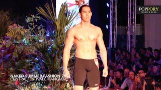 getlinkyoutube.com-แฟชั่นโชว์ ร้อนทะลุ 100องศา กับ Naked Summer Fashion 2015 @ CentralFestivalChiangmai