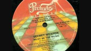 getlinkyoutube.com-Secret Weapon - Must Be The Music