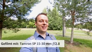 getlinkyoutube.com-Tamron SP 15-30 mm f/2.8 Di VC USD - Ultraweitwinkel-Zoom fürs Vollformat im Test [Deutsch]