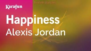 Karaoke Happiness - Alexis Jordan *