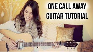 getlinkyoutube.com-One Call Away - Charlie Puth // Guitar Tutorial