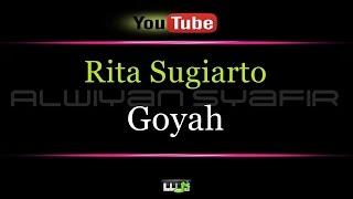 Karaoke Rita Sugiarto   Goyah
