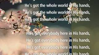 getlinkyoutube.com-He's Got the whole World in His hands -Visual worship with Lyrics !