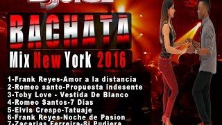 getlinkyoutube.com-Bachata mix 2016 New York Dj juice