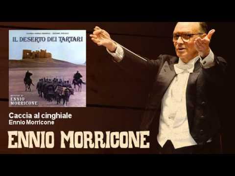 Ennio Morricone - Caccia al cinghiale - Il Deserto Dei Tartari (1976)