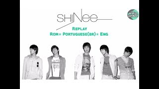 SHINee (샤이니) -  Replay (누난 너무 예뻐) [ROM+ENG+PTBR+COLOR CODED]
