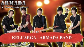 KELUARGA -  ARMADA BAND Karaoke
