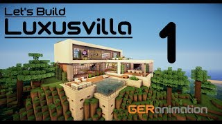 Let´s Build Luxusvilla 1/7