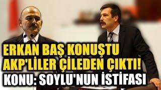 Erkan Baş Soylu'nun istifa senaryosunun sebebini anlatınca AKP'liler çileden çıktı