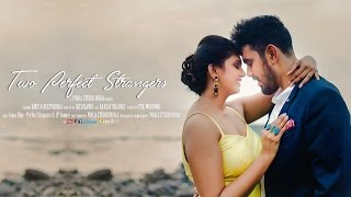 "getlinkyoutube.com-""Two Perfect Strangers"" { Amit & Deepshikha } Pre-Wedding"
