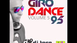 getlinkyoutube.com-08 - Giro Dance 95 vol.05