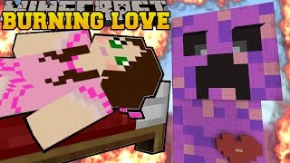 getlinkyoutube.com-Minecraft: BURNING LOVE CREEPER (ESCAPE EXPLOSIONS AND BURNING!) Mini-Game