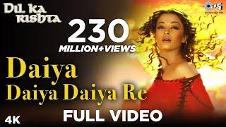 getlinkyoutube.com-Daiya Daiya Daiya Re - Dil Ka Rishta | Aishwarya Rai & Arjun Rampal | Alka Yagnik