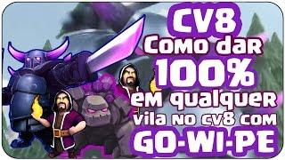 getlinkyoutube.com-GOWIPE - COMO DAR 100% NO CV8 EM QUALQUER VILA COM GOWIPE (Clash Of Clans