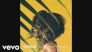 Camila Cabello   OMG (Audio) Ft. Quavo