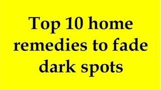 getlinkyoutube.com-Top 10 home remedies to fade dark spots