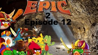 Angry Birds Epic 2 Plush Adventures Episode 12: Shadowpig