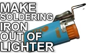 getlinkyoutube.com-How To Make Soldering Iron Out Of Lighter