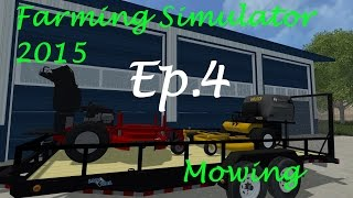 getlinkyoutube.com-Farming Simulator 2015 Mowing Ep. 4