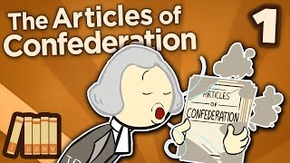 The Articles of Confederation - Becoming the United States - Extra History - #1 width=