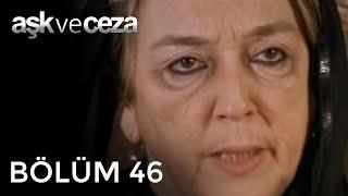 getlinkyoutube.com-Aşk ve Ceza 46.Bölüm