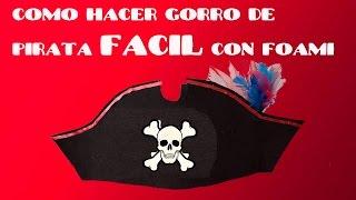 getlinkyoutube.com-COMO HACER SOMBRERO  o GORRO DE PIRATA CON FOAMI FACIL Y ECONOMICO
