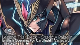getlinkyoutube.com-Shadow Paladin English Legend Deck Opening For Cardfight!! Vanguard From Ideal808.Com