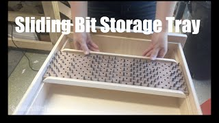 Sliding Drill Bit Storage Tray