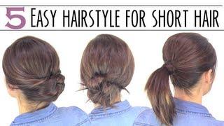 Easy hairsyles for short hair