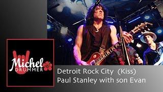 getlinkyoutube.com-Detroit Rock City (Kiss) - Paul Stanley with son Evan