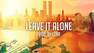 "getlinkyoutube.com-""Leave It Alone"" Chilled Old School Hip Hop Beat"