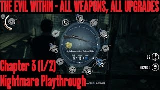 getlinkyoutube.com-The Evil Within: Nightmare Playthrough, Chapter 3 (1/2) with all weapons and upgrades
