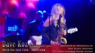 DAVE KOZ LIVE (guest Candy Dulfer) at the North Sea Jazz Club Amsterdam 7