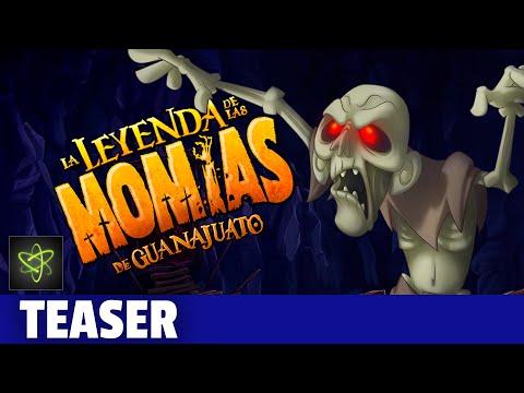 La Leyenda de Las Momias de Guanajuato - Teaser