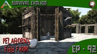 ARK: Survival Evolved - PELAGORNIS EGG FARM - Series Z - EP-92