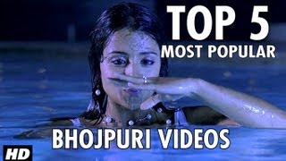 Hamaar Bhojpuri Most Popular Top - 5 Videos on You Tube - Exclusively !!!!