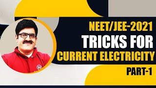 Tricks For Current Electricity I Part-1 I JEE/NEET-2018