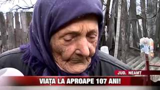 Viața la aproape 107 ani!