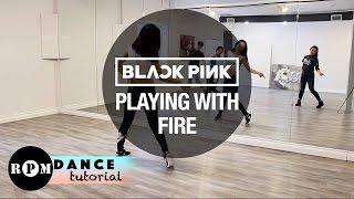 "getlinkyoutube.com-BLACKPINK ""Playing With Fire"" Dance Tutorial (Chorus, Breakdown)"