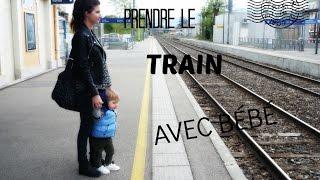 getlinkyoutube.com-Prendre le train avec bébé