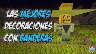 getlinkyoutube.com-Top 5 | Las Mejores Decoraciones De Minecraft Con Banderas Tutorial
