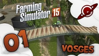 getlinkyoutube.com-Farming Simulator 15 | Map Vosges - Episode 1: Visitons les Vosges !