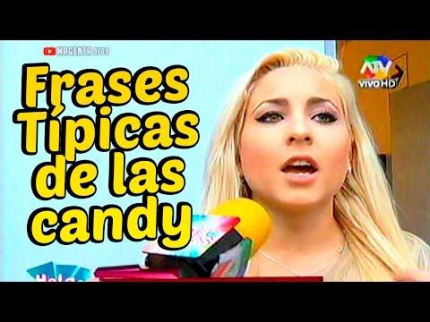 Combate: FRASES TIPICAS DE LAS CHICAS CANDY 19/09/14