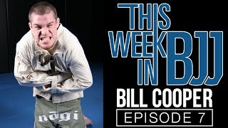"getlinkyoutube.com-This Week In BJJ - Episode 7 Bill ""The Grill"" Cooper"