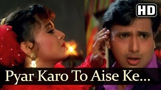 getlinkyoutube.com-Pyar Karo To Aise Ke - Govinda - Ekka Raja Rani - Bollywood Hit Songs - Nadeem Shravan