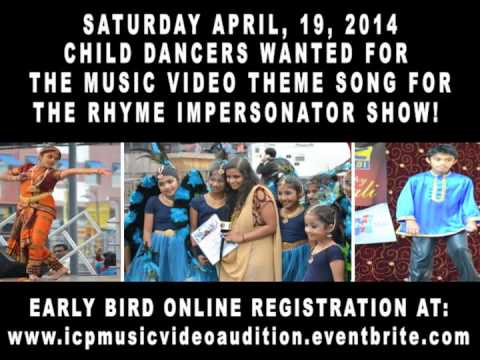 BOLLYWOOD PROMO #3, 04/19/2014 CHILD AUDITIONS FOR MUSIC VIDEO FOR THE RHYME IMPERSONATOR SHOW!
