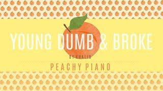 Young Dumb & Broke - Khalid | Piano Backing Track